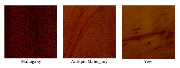 Wood finish: Mahogany / Antique Mahogany / Yew