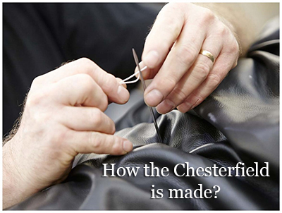How the Chesterfield is made
